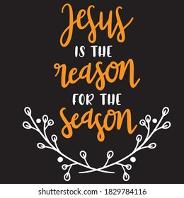Jesus is the reason for the season t-shirt design, you can download a vector file.