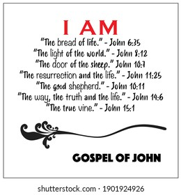 Jesus' I AM vector statements on white in gospel of John in the Bible's new testament. I am the way, truth, life, vine, resurrection, shepherd, bread and light of the world.
