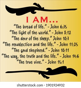Jesus' I AM vector statements on yellow in gospel of John in the Bible's new testament. I am the way, truth, life, vine, resurrection, shepherd, bread and light of the world.