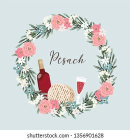 Jewish holiday Pesach, Passover greeting card. Hand drawn floral wreath with bottle of wine, glass, matzo bread, olive branches and flowers. Kosher food and drink. Vector illustration background.