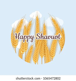 Jewish national holiday Shavuot. Picture of wheat ears. Vector illustration. Congratulatory inscription. Design for a greeting card, banner, signboard, billboard, poster, cover. Place for text.