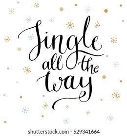 Jingle all the way text on white background with gold snowflakes. Vector typography design