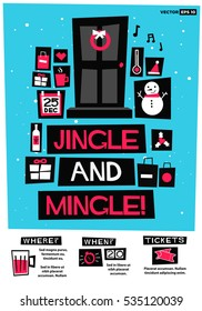 Jingle And Mingle!  (Flat Style Vector Illustration Holidays Quote Poster Card Design) Event Invitation with Venue and Time Details