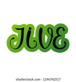 Jive. African American dance. Vector illustration Calligraphy design