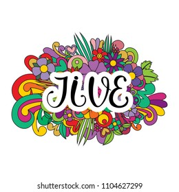 Jive Tangle pattern background. Doodle flowers and text for the partner dancing. Vector illustration.