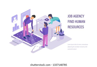 Job agency find human resources. Human resources management, personnel department. Search working staff, selection job, study resume, teamwork, conduct an interview with candidate. Isometric vector.