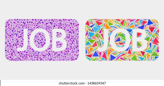 Job caption mosaic icon of triangle elements which have different sizes and shapes and colors. Geometric abstract vector design concept of job caption.