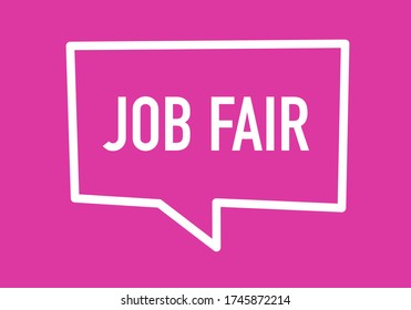 """""""Job Fair"""" Text Framed by a Dialogue Box in a Pink Background - Vector Illustration Image."""