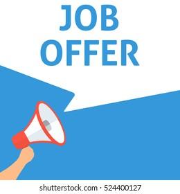 JOB OFFER Announcement. Hand Holding Megaphone With Speech Bubble. Flat Illustration. Online job application. Online career job search. Recruitment. Hiring