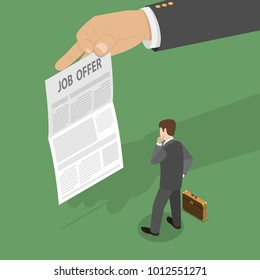 Job offer flat isometric vector concept. Businessman is standing in front of the paper sheet with new job conditions that is held by a big hand.