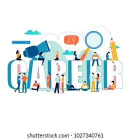 Job search, recruitment, hiring, employment, freelance, jobs, career concept. Flat vector illustration design for mobile and web graphics. Word career with group of people