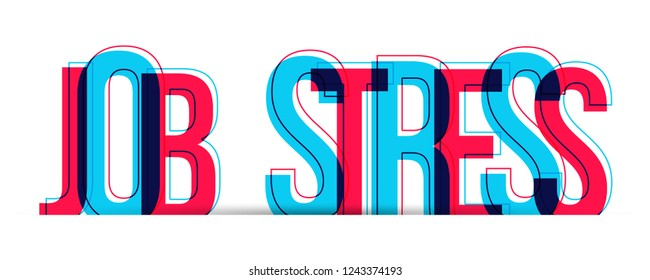 Job Stress vector text isolated on white