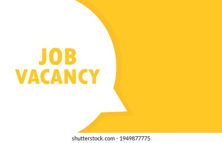 Job Vacancy post speech bubble banner. Can be used for business, marketing and advertising. Job Vacancy. Vector EPS 10. Isolated on white background