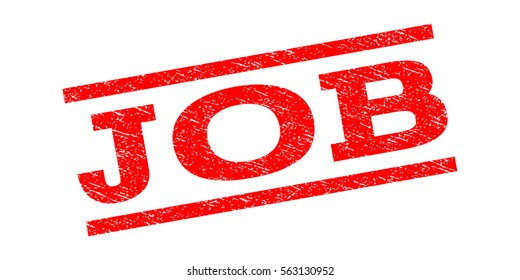 Job watermark stamp. Text caption between parallel lines with grunge design style. Rubber seal stamp with dust texture. Vector red color ink imprint on a white background.