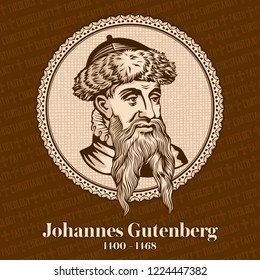 Johannes Gutenberg (1400-1468) was a German printer and publisher who introduced printing to Europe with the printing press. It played a key role in the development of the Reformation.