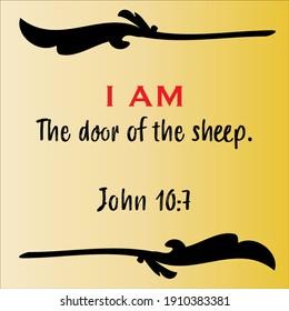 John 10:7 - Jesus' I AM the door of the sheep vector statements on gradient yellow in gospel of John in the Bible's new testament for scripture encouragement.