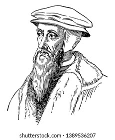 John Calvin, 1509-1564, he was an influential French theologian, pastor and reformer, and principal figure in the development of the system of Christian theology, vintage line drawing or engraving