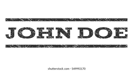 John Doe watermark stamp. Text tag between horizontal parallel lines with grunge design style. Rubber seal gray stamp with dirty texture. Vector ink imprint on a white background.