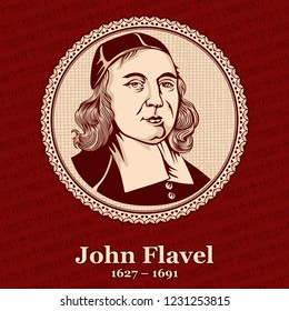 John Flavel (1627 – 1691) was an English Presbyterian clergyman, puritan, and author.
