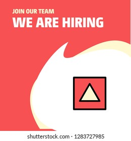 Join Our Team. Busienss Company Traingle shape We Are Hiring Poster Callout Design. Vector background