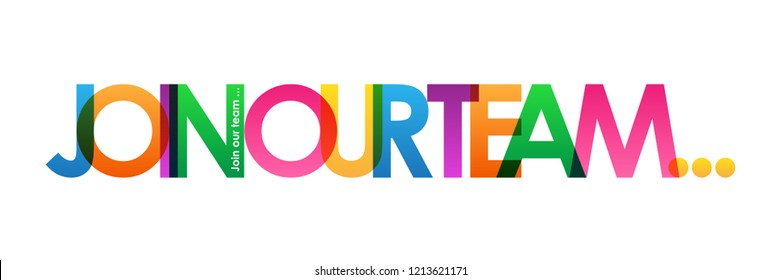 JOIN OUR TEAM... colorful letters banner