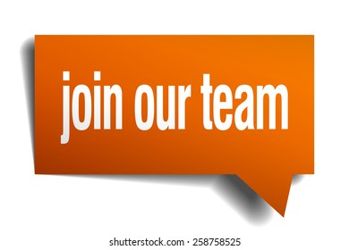 join our team orange speech bubble isolated on white sticker peeler sign