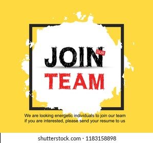 Join our team poster with white brush yellow background