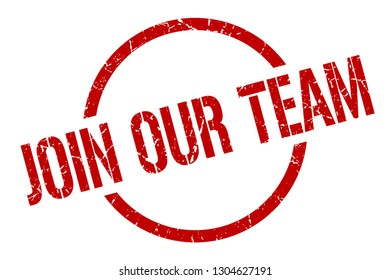 join our team red round stamp