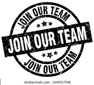 join our team round grunge black stamp