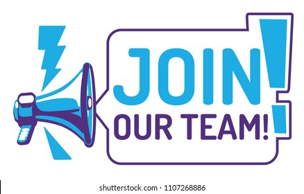 Join our team - sign with megaphone