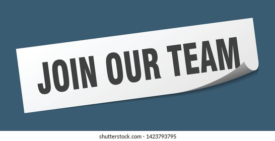 join our team square sticker. join our team sign. join our team banner