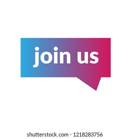 Join us speech bubble