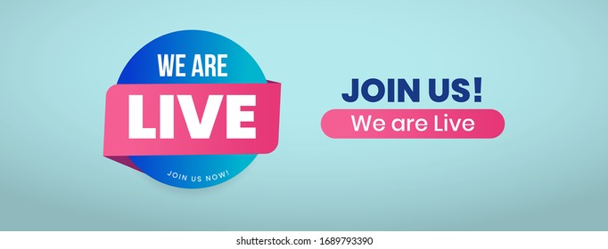 Join Us We are live cover banner photo for facebook twitter social media marketing. Cover for Announcement we are live and join u. Join us we are live website banner for new business grand opening