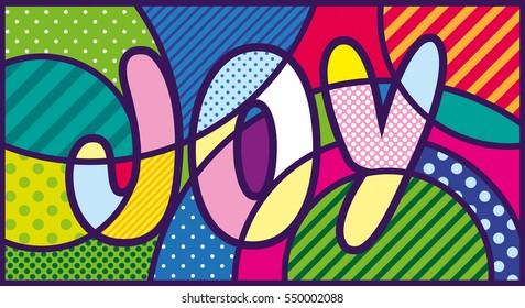 JOY lettering Pop Art Illustration. Pop-art design.