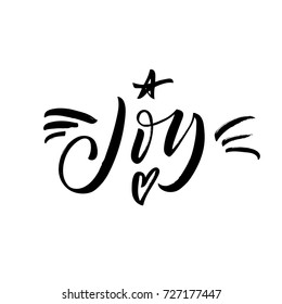 Joy phrase. Greeting card. Decorative elements: star and heart. Ink illustration. Modern brush calligraphy. Isolated on white background.