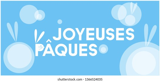 Joyeuses Pâques - Happy Easter hand drawn lettering, written in French, on pale blue background. Flat vector illustration for cards, Easter design and decoration, posters, greetings, invitations, web.