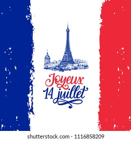 Joyeux 14 Juillet, hand lettering. Phrase translated from French Happy 14th July. Bastille Day calligraphy.Drawn illustration of Eiffel Tower.France flag background.Used for greeting card, poster etc.