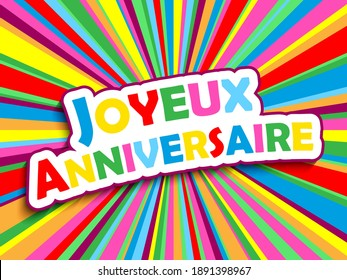 JOYEUX ANNIVERSAIRE! colorful vector typography card (HAPPY BIRTHDAY! in French)