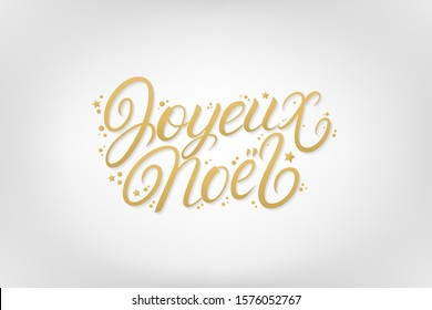 Joyeux Noel 2020 hand written lettering with confetti and golden stars on gray background. Merry Christmas and Happy new year in French greeting card. Realistic festive style. Vector illustration