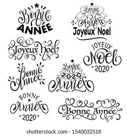 Joyeux Noel and Bonne Annee -  French Merry Christmas and Happy New Year Set of Calligraphic Inscription. Greeting card, Lettering invitation with happy New year and Christmas.