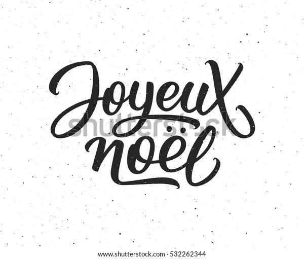 Joyeux Noel Calligraphic Text On White Stock Vector Royalty