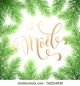 Joyeux Noel French Merry Christmas trendy golden quote calligraphy and fir branch wreath on white premium background for winter holiday design template. Vector New Year tree garland frame golden font