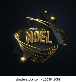 Joyeux Noel. Merry Christmas. Vector festive illustration. Holiday decoration of golden realistic 3d letters, black sheets, rings, spheres. Geometric abstract Xmas composition. Festive banner design