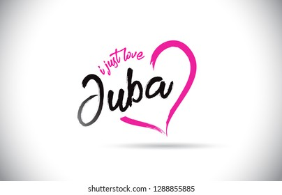 Juba I Just Love Word Text with Handwritten Font and Pink Heart Shape Vector Illustration.