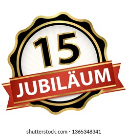 Jubilee button with banner for 15 years (text in german)