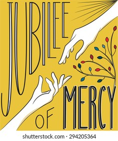 """""""Jubilee of Mercy"""" hand lettering to illustrate the holy year indicted by Pope Francis from 8 December 2015 to 20 November 2016"""