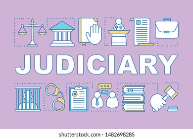 Judiciary word concepts banner. Judicial system. Criminal court. Offender punishment. Presentation, website. Isolated lettering typography idea with linear icons. Vector outline illustration