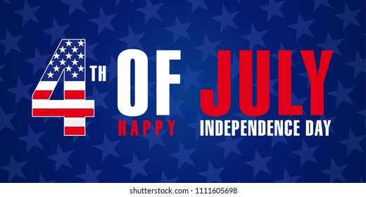 July 4th, Happy Independence Day of USA stars poster. Happy Fourth of July, blue vector greeting card. Lettering banner with flag USA in letter 4 and text Happy Independence Day. Sale illustration