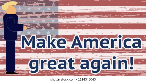 JUNE 17, 2018: A vector illustration of a portrait of President Donald John Trump on a US grunge flag background. Slogan: Make America great again!