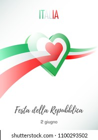 June 2. Republic day of Italy. Greeting card with waving Italian flag crosses heart. Italian translation of the inscription: Italy. Republic Day. 2 june. Vector illustration.